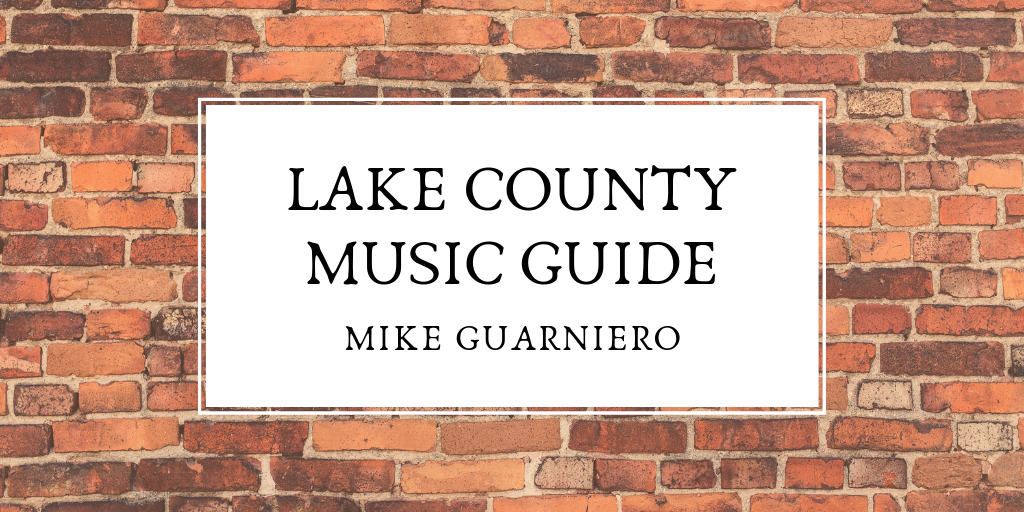 LAKE COUNTY MUSIC GUIDE